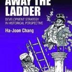 Book Review: Ha-Joon Chang – Kicking Away the Ladder
