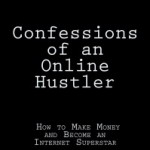 Book Review: Matt Forney – Confessions of an Online Hustler