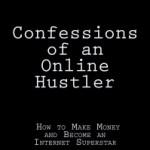 Book Review: Matt Forney – Confessions of an Online Hustler
