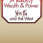 Book Review: Benjamin Schwartz – In Search Of Wealth And Power